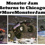 Monster Jam Returns to Chicago #MoreMonsterJam