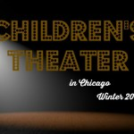 Children's Theater in Chicago Winter 2016