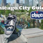 Chicago City Guide sponsored by Chicco #ChiccoKidsCityGuide [ad]