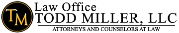 Law Office of Todd Miller, LLC - Jefferson City, Missouri - (573) 634-2838