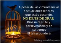 A pesar de las circunstancias, nunca dejes de orar