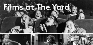Films At The Yard - London&#039;s Finest Warehouse Cinema Returns!