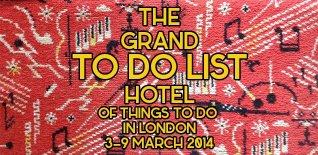 London To Do List - 3-9 March