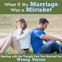 Reader Question: What if My Marriage Was a Mistake?