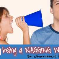 Top 10 Ways to Stop Being a Nagging Wife--and Be a Sweetheart Instead