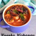 Chettinad Koorka Kizhangu Kuzhambu Recipe