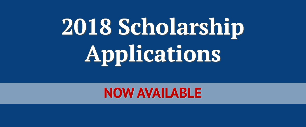 2018 Scholarship Applications - Now Available