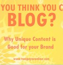 Successful Blogging Tips – Find out Why Writing Unique Content is Good for Your Blog brand