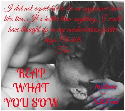 Reap What You Sow - Teaser-Excerpt 1