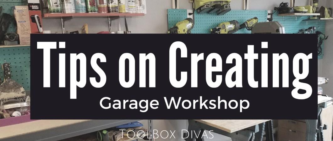 How To Create A Garage Workshop