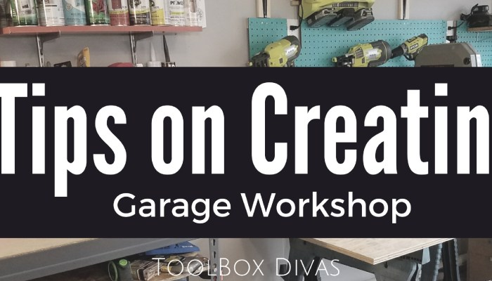 How To Create A Garage Workshop