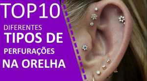 Top 10 tipos diferentes de perfuração da orelha