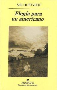 """""""Elegía para un americano"""" de Siri Hustvedt"""