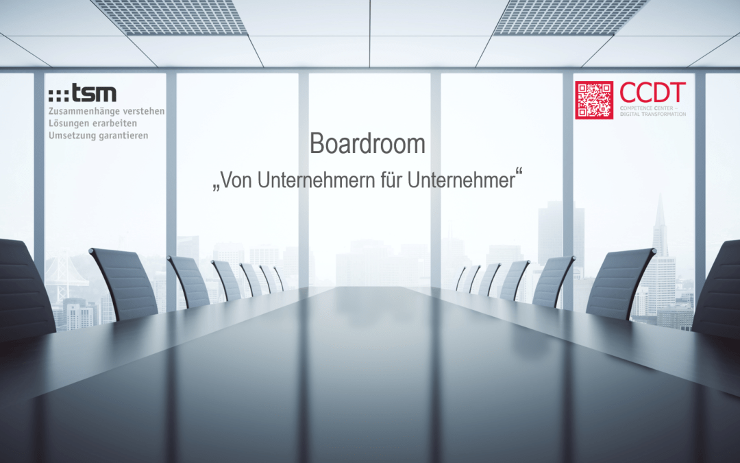 """Veranstaltungsreihe """"Boardroom"""" Von Unternehmern für Unternehmer"""