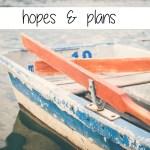 Hopes & Plans {4}