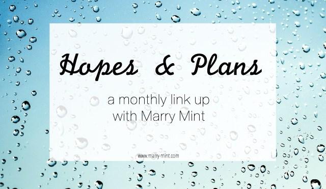 April Hopes & Plans