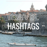 Using Instagram Efficiently: Travel Hashtags