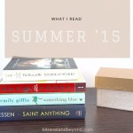 What I've Read: Summer 2015