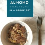 Crock Pot Recipe: Banana Almond French Toast