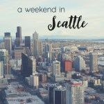 From Here To There: Seattle, Washington