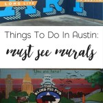 Things To Do: Must See Murals In Austin
