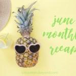 Happy July & Monthly Recap Link-up