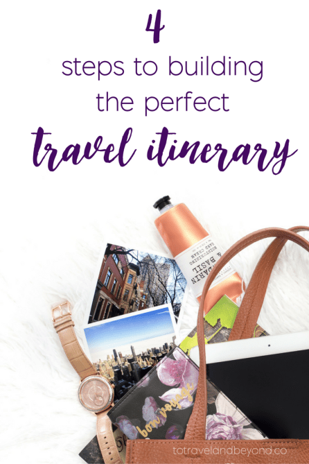 the-perfect-travel-intinerary