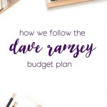 Our Version Of The Dave Ramsey Zero-Based Budget