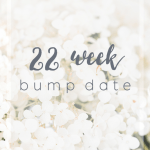 Bump Date # 3 & Name Announcement | 22 Weeks