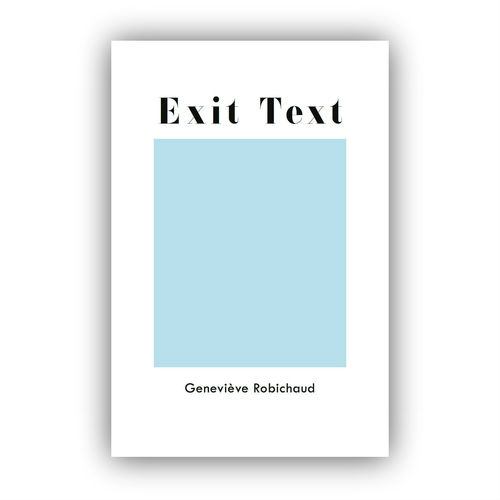 Exit Test by Geneviève Robichaud