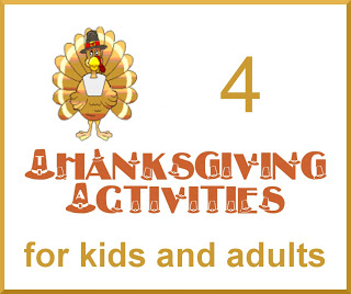 Four Thanksgiving Activities for Kids and Adults