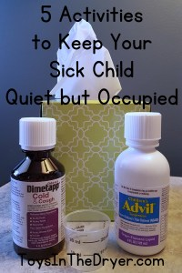 5 Activities to Keep Your Sick Child Quiet but Occupied #SickJustGotReal