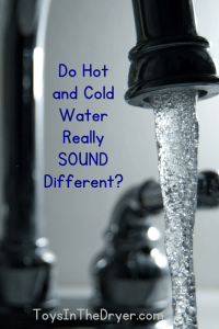 Do hot and cold water really SOUND different?