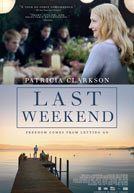 Last Weekend - Trailer