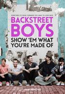 Backstreet Boys: Show 'Em What You're Made Of - Trailer
