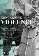 Concerning Violence - Trailer