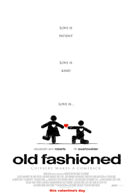 Old Fashioned - Trailer