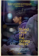 Stand Clear of the Closing Doors - Trailer