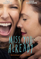 Miss You Already - Trailer