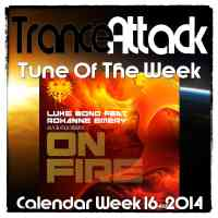 Tune Of The Week: Luke Bond feat. Roxanne Emery - On Fire (Aly & Fila Remix)