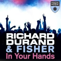 Richard Durand & Fisher - In Your Hands