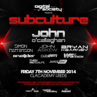 Digital Society presents SubCulture (07.11.2014) @ Leeds, UK