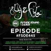 Future Sound of Egypt 445 (23.05.2016) with Aly & Fila