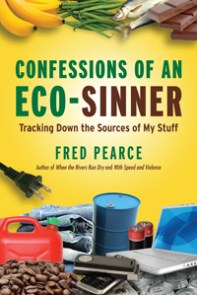 Confessions of an Eco-Sinner