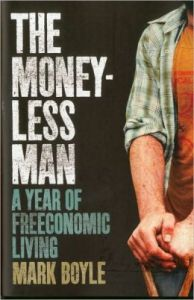 The Moneyless Man