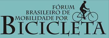 Forum Brasileiro de Mobilidade por Bicicleta