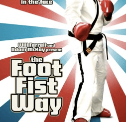 The Foot Fist Way now on DVD