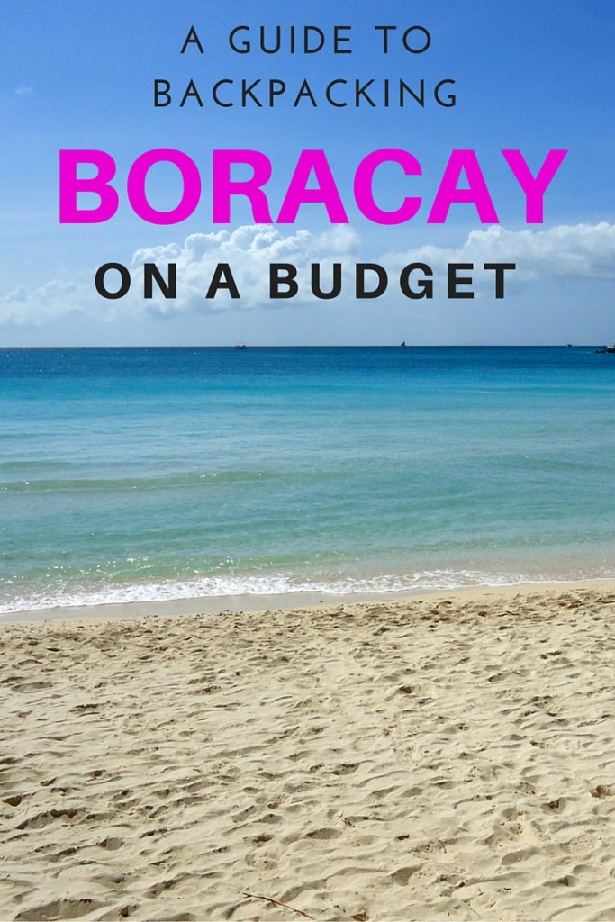 A Cheapskate's Guide to Backpacking Boracay on a Budget - Travel Lush