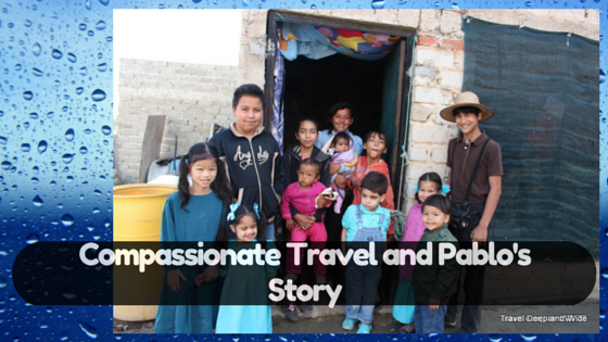 Compassionate Travel and Pablo's Story