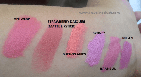 NYX Lip Products:  Antwerp, Strawberry Daiquiri (matte lipstik), San Paulo, Buenos Aires, Sydney, Milan, Istanbul.